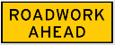 Yellow rectangle sign with the words roadwork ahead