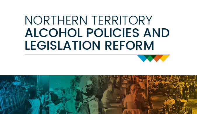 Alcohol Reform in the Northern Territory