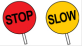 Lolly pop signs stop and slow