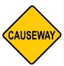 Yellow diamond with the word CAUSEWAY sign