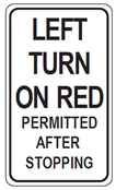 Left turn on red light permitted sign